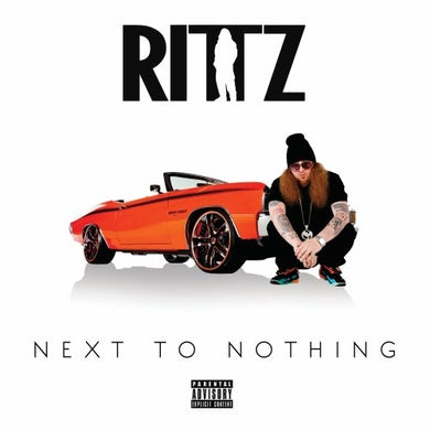Rittz NEXT TO NOTHING CD