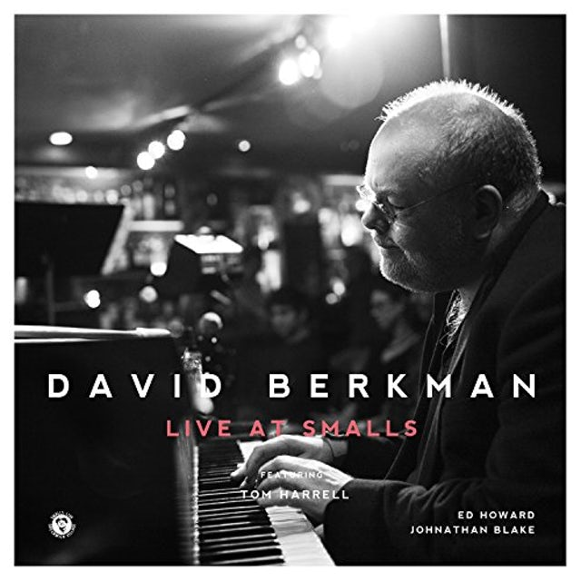 David Berkman LIVE AT SMALLS CD