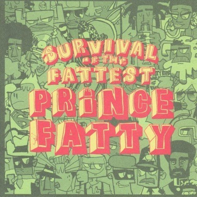 Prince Fatty SURVIVAL OF THE FATTEST CD