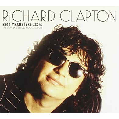 Richard Clapton BEST YEARS 1974-14/THE 40TH ANNIVERSARY COLLECTION CD