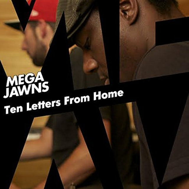 Mega Jawns TEN LETTERS FROM HOME CD