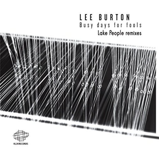 Lee Burton BUSY DAYS FOR FOOLS (LAKE PEOPLE REMIXES) Vinyl Record
