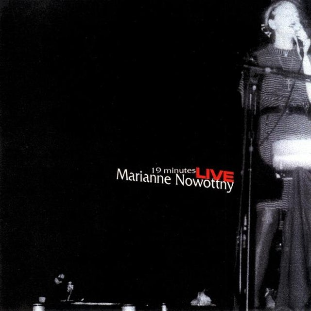 Marianne Nowottny 19 MINUTES: LIVE AT KNITTING FACTORY 10/22/1999 CD