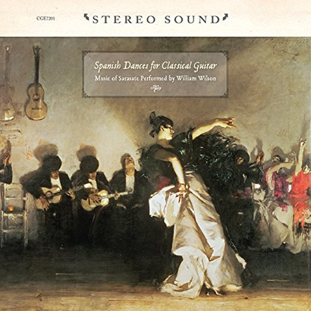 William Wilson SPANISH DANCES FOR CLASSICAL GUITAR: MUSIC OF SARA CD