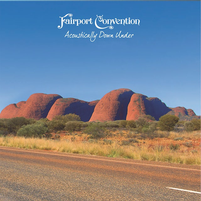 Fairport Convention ACOUSTICALLY DOWN UNDER Vinyl Record