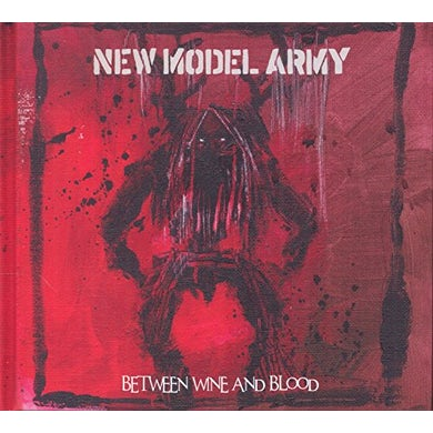 New Model Army BETWEEN WINE & BLOOD CD