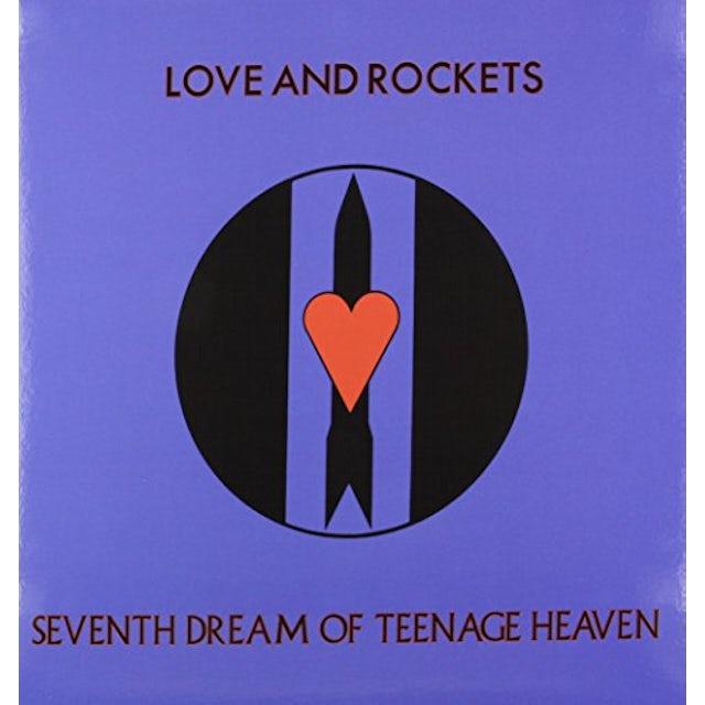Love & Rockets SEVENTH DREAM OF TEENAGE HEAVEN Vinyl Record