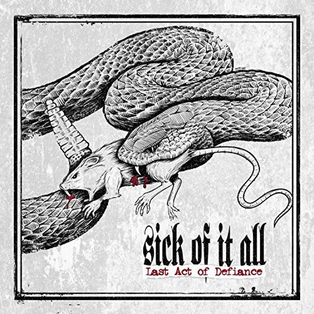 Sick Of It All LAST ACT OF DEFIANCE Vinyl Record