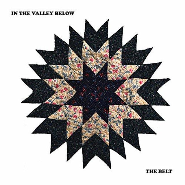 In The Valley Below BELT Vinyl Record