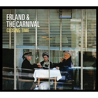 Erland & The Carnival CLOSING TIME CD