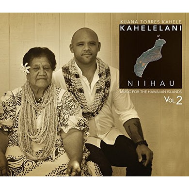 Kuana Torres Kahele MUSIC FOR THE HAWAIIAN ISLANDS 2: KAHELELANI CD
