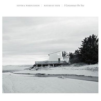 Elvira Nikolaisen & Mathias Eick I CONCENTRATE ON YOU Vinyl Record