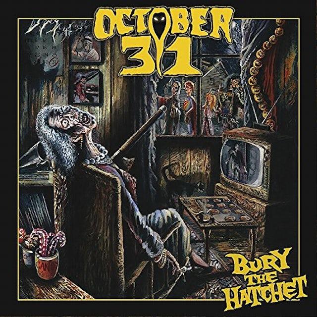 OCTOBER 31 BURY THE HATCHET Vinyl Record