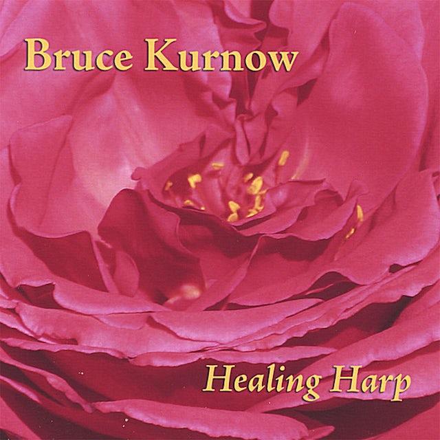 Bruce Kurnow HEALING HARP CD