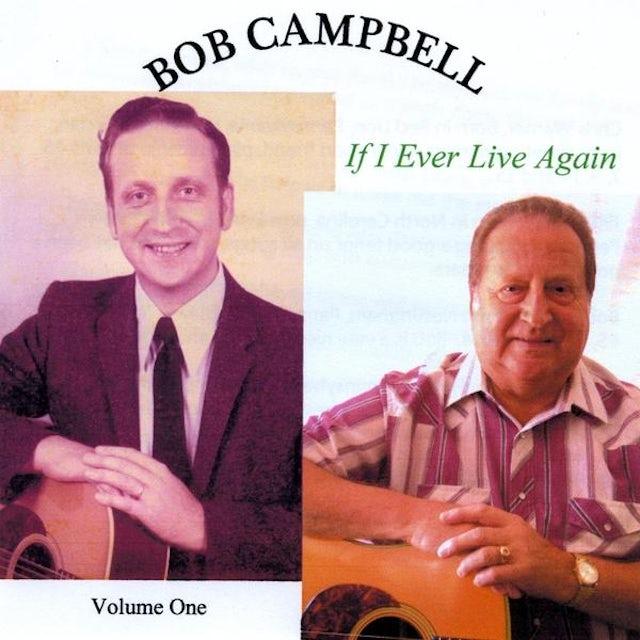 Bob Campbell IF I EVER LIVE AGAIN CD