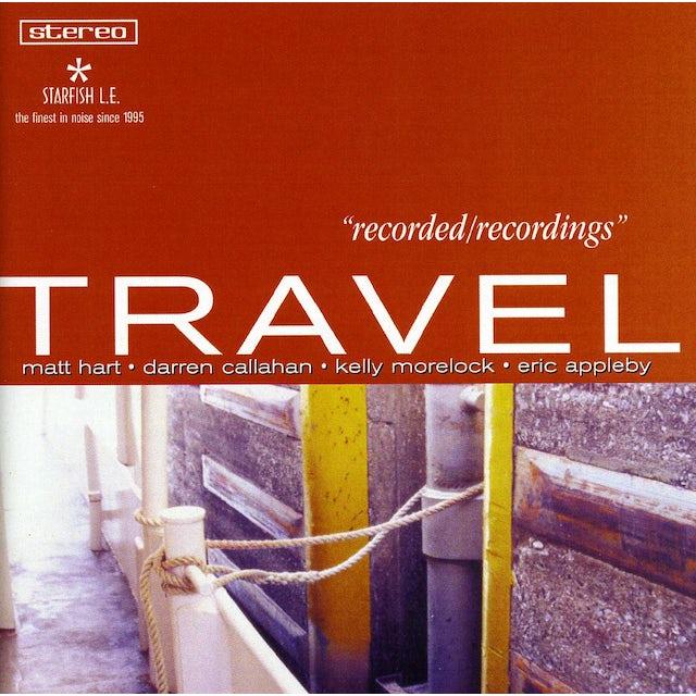 Travel RECORDED/RECORDINGS CD
