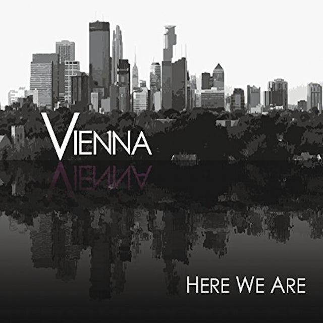 Vienna HERE WE ARE CD