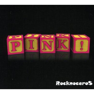 Rocknoceros PINK! CD