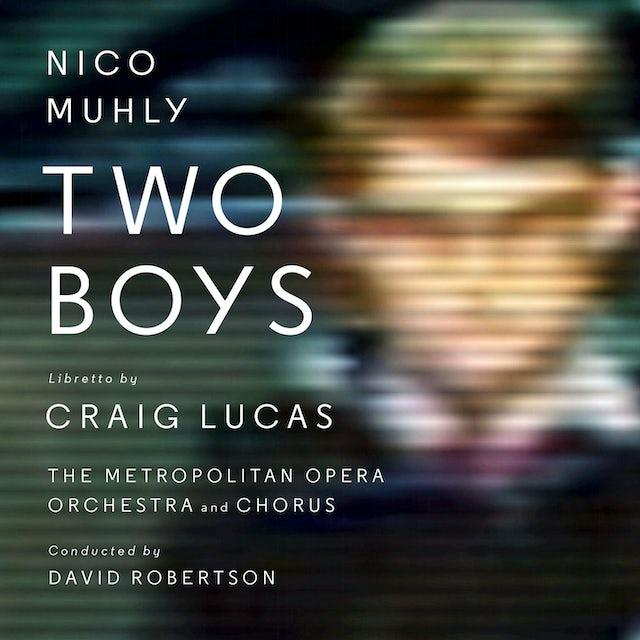 Nico Muhly TWO BOYS CD