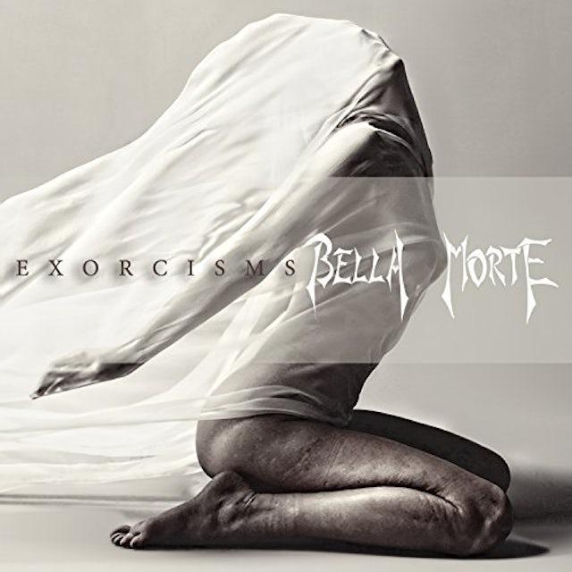 BELLA MORTE EXORCISMS CD
