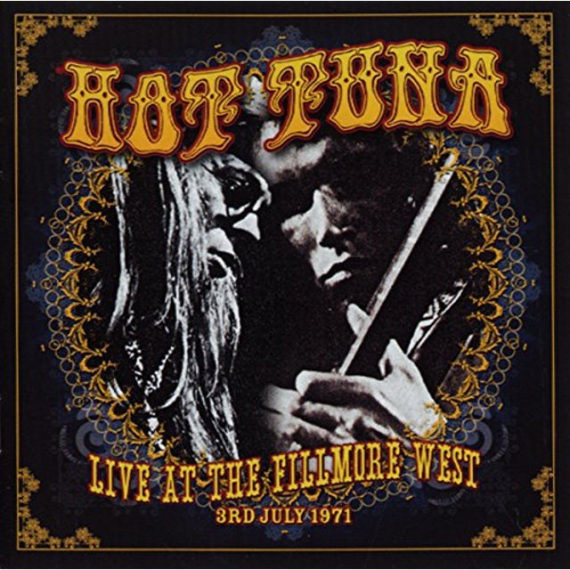 Hot Tuna LIVE AT THE FILLMORE WEST 3RD JULY 1971 Vinyl Record