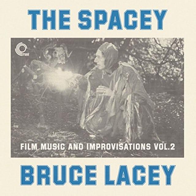 SPACEY BRUCE LACEY: FILM MUSIC & IMPROVISATI Vinyl Record