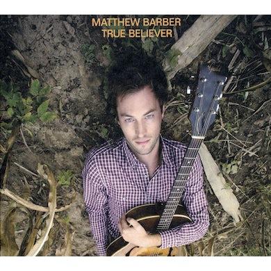 Matthew Barber TRUE BELIEVER CD