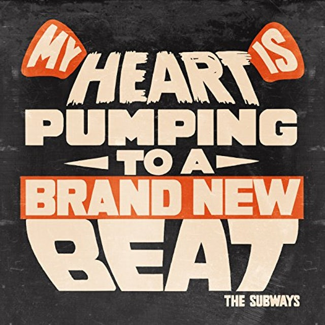 The Subways MY HEART IS PUMPING TO A BRAND NEW BEAT Vinyl Record