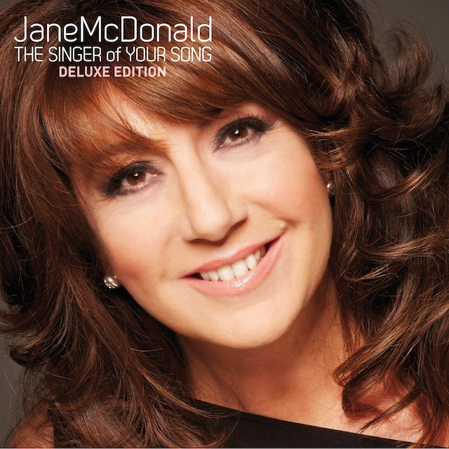 Jane McDonald SINGER OF YOUR SONG (DELUXE EDITION) CD