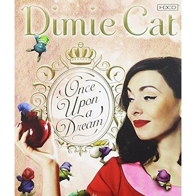 Dimie Cat ONCE UPON A DREAM CD