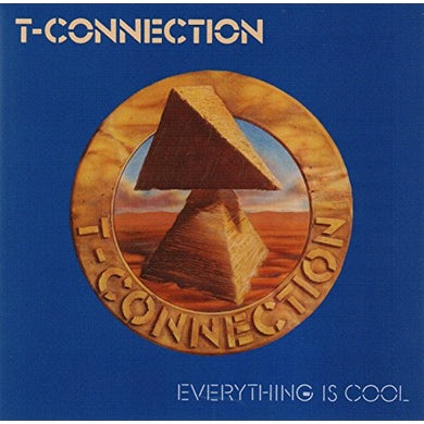 T-Connection EVERYTHING IS COOL CD