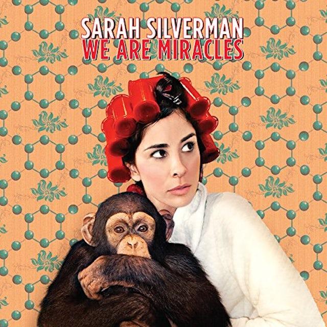 Sarah Silverman WE ARE MIRACLES Vinyl Record