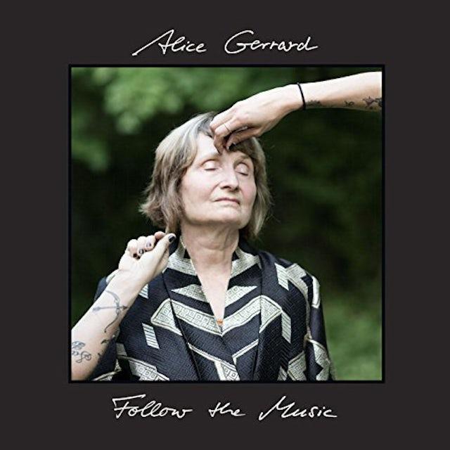 Alice Gerrard FOLLOW THE MUSIC Vinyl Record