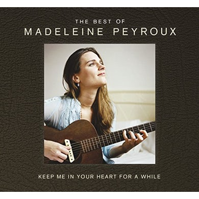 Madeleine Peyroux KEEP ME IN YOUR HEART FOR A WHILE: BEST OF MADELEI CD