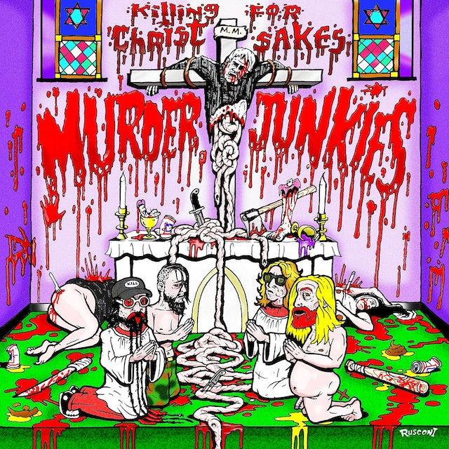 Murder Junkies KILLING FOR CHRIST SAKES CD