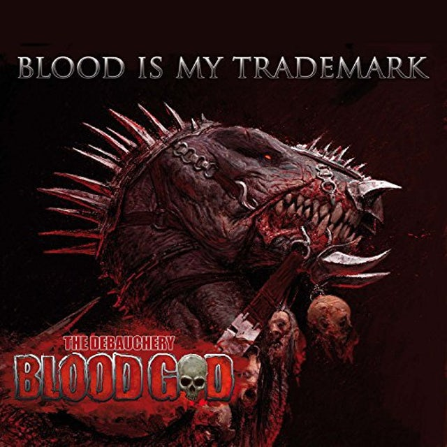BLOOD GOD BLOOD IS MY TRADEMARK (GER) (Vinyl)