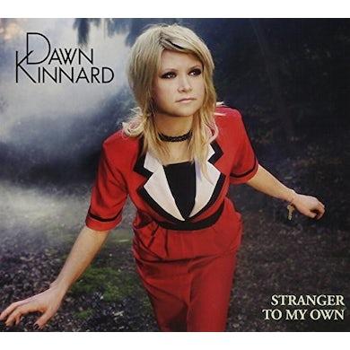 Dawn Kinnard STRANGER TO MY OWN CD