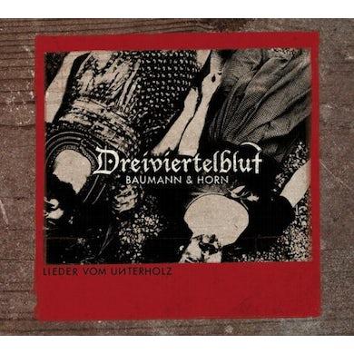 DREIVIERTELBLUT LIEDER VOM UNTERHOLZ Vinyl Record