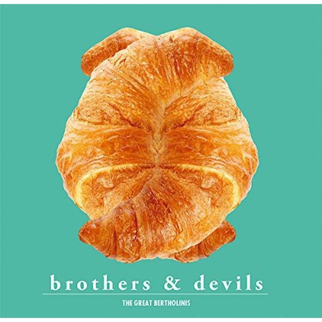 GREAT BERTHOLINIS BROTHERS & DEVILS Vinyl Record