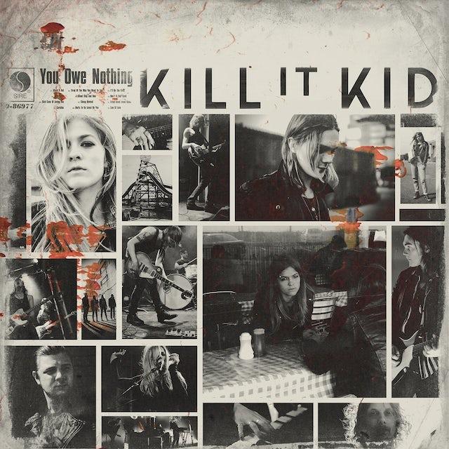Kill It Kid YOU OWE NOTHING (GER) Vinyl Record