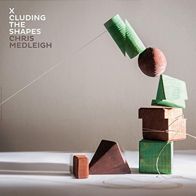 Chris Medleigh X-CLUDING THE SHAPES Vinyl Record