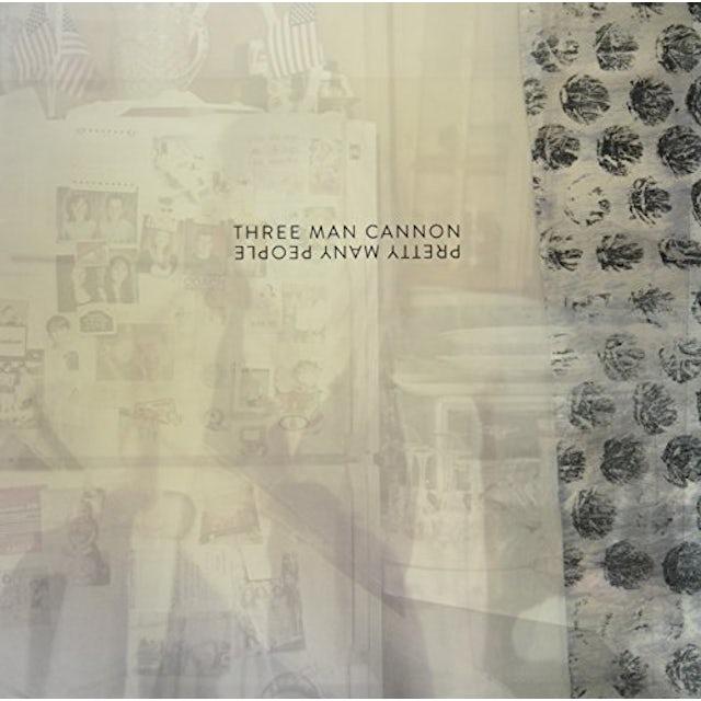THREE MAN CANNON PRETTY MANY PEOPLE Vinyl Record