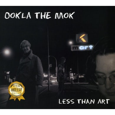 Ookla the Mok LESS THAN ART CD