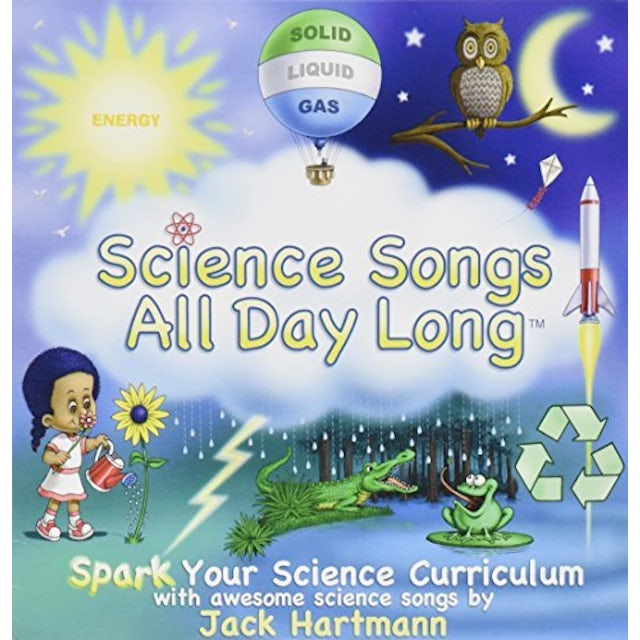 Jack Hartmann SCIENCE SONGS ALL DAY LONG CD