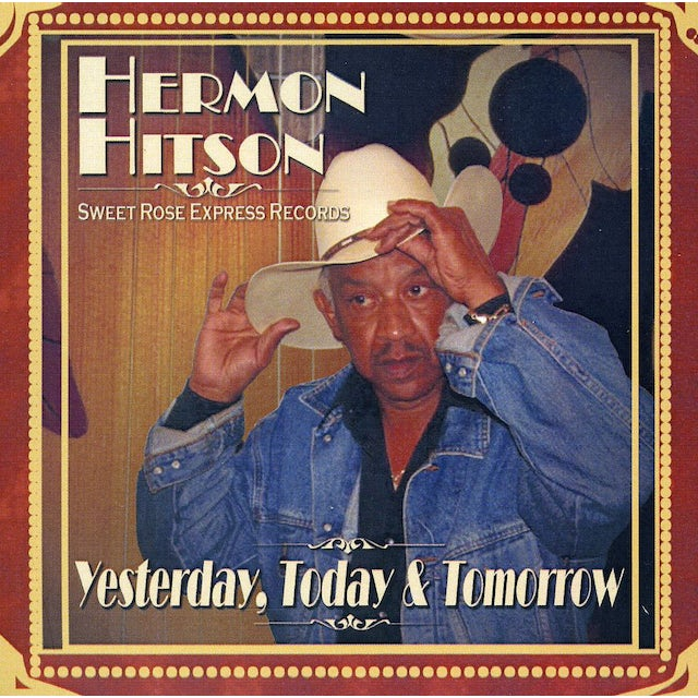 Hermon Hitson YESTERDAY TODAY AND TOMORROW CD