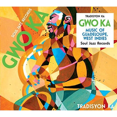TRADISYON KA SOUL JAZZ RECORDS PRESENTS GWO KA: MUSIC FROM Vinyl Record