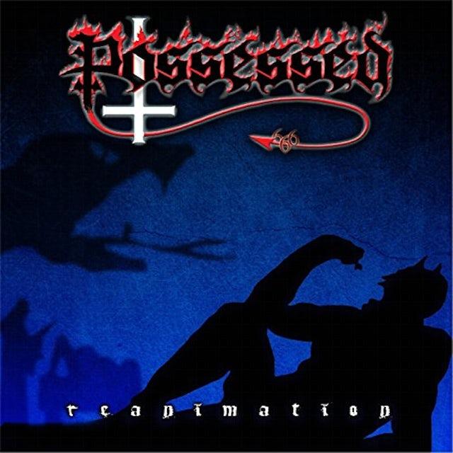 Possessed REANIMATION CD