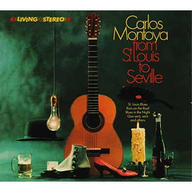 Carlos Montoya FROM ST.LOUIS TO SEVILLE / INCREDIBLE CARLOS CD