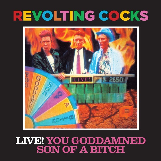 Revolting Cocks LIVE YOU GODDAMNED SON OF A BITCH CD