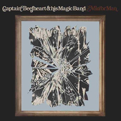 Captain Beefheart MIRROR MAN Vinyl Record